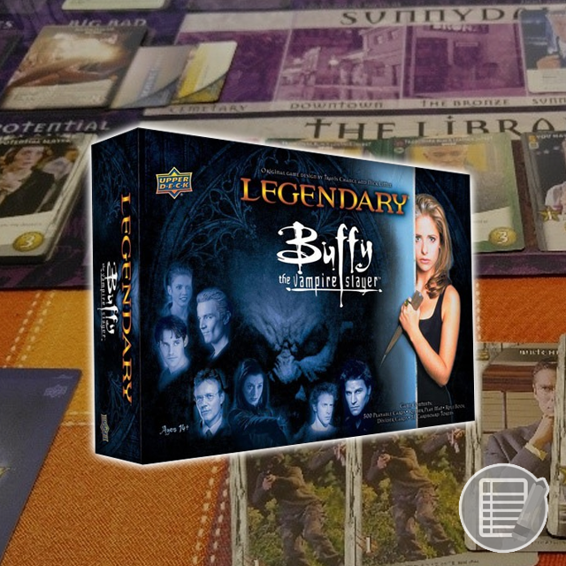 Legendary: Buffy the Vampire Slayer Review