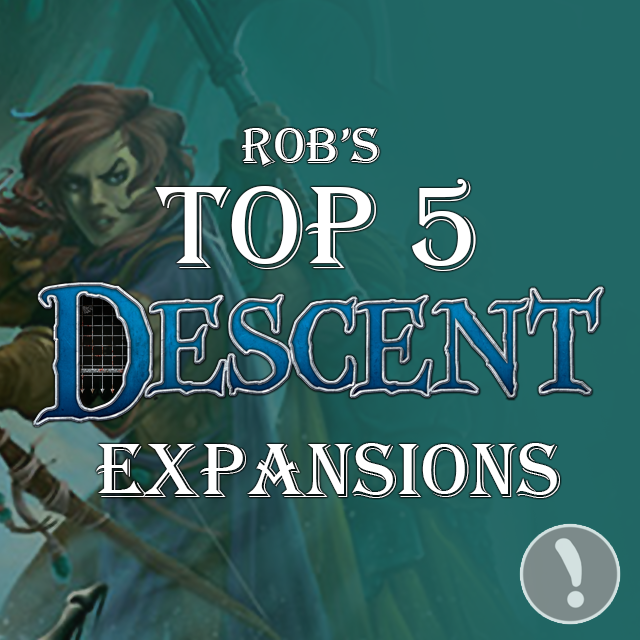 Rob's Top 5 Descent Expansions