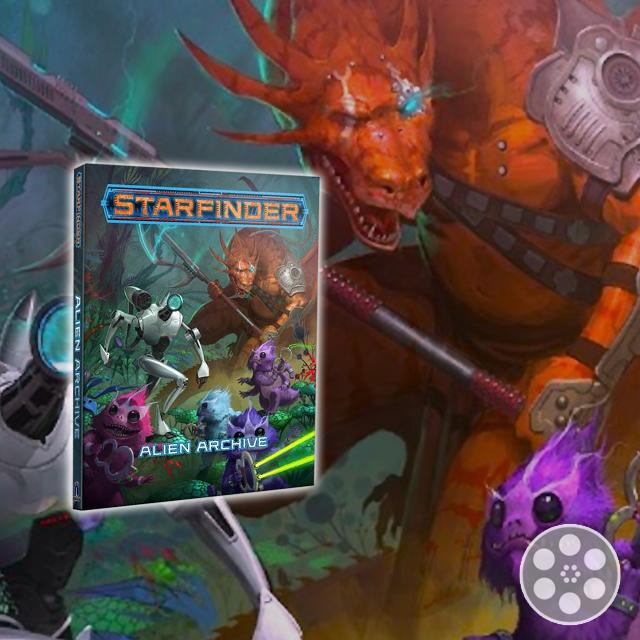 Starfinder RPG: Alien Archive Review